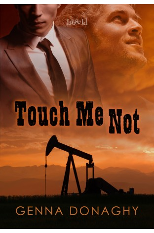 Touch Me Not - On Sale Now!